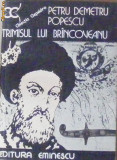 Trimisul lui Brincoveanu-Petru Demetru Popescu, Alta editura