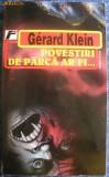 Gerard klein - povestiri de parca ar fi...