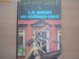 GRAHAM GREENE - LA DRUM CU MATUSA-MEA,c4, 1982