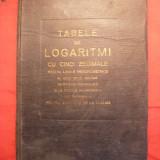 MAN - Tabele de Logaritmi- uz militar si civil - ed. 1941 - Carte Matematica
