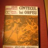 Grigore Constantinescu-CANTECUL LUI ORFEU - Roman, Anul publicarii: 1979