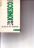 Eugen Ionesco - Jurnal in Farime, Humanitas