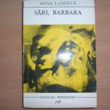 Sari Barbara - Anna Langfus, R2 - Roman, Anul publicarii: 1967
