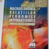 ANGELICA BACESCU-CARBUNARU - MACROECONOMIA RELATIILOR ECONOMICE INTERNATIONALE - Carte Economie Politica
