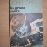 In graba mare - Autor : John Wain, R2 - Roman, Anul publicarii: 1989