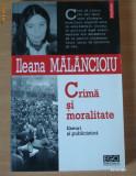 Crima si moralitate - Ileana Malancioiu