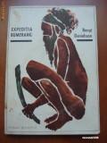 BENGT DANIELSSON - EXPEDIATIA BUMERANG (cu ilustratii)