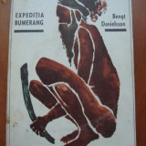 BENGT DANIELSSON - EXPEDIATIA BUMERANG (cu ilustratii) - Carte de calatorie
