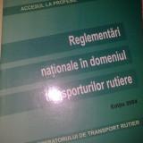 REGLEMENTARI NATIONALE IN DOMENIUL TRANSPORTURILOR RUTIERE - Carte de aventura
