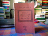 MIRCEA ELIADE - ISTORIA CREDINTELOR SI IDEILOR RELIGIOASE - VOL.3