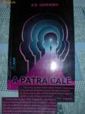 A PATRA CALE -vol.2- P. D. Uspensky