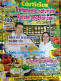 Carticica practic(a) - Tratamente naturiste , Retete Vegetariene, Alta editura