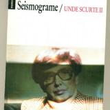 SEISMOGRAME -UNDE SCURTE II- Monica Lovinescu - Roman
