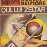 Oul lui Zeltar - Robert Belfiore - Roman