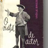 Vasile brezeanu - o viata de actor - Carte traditii populare