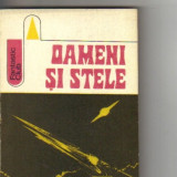 *** - oameni si stele ( sf ) - Roman, Anul publicarii: 1975