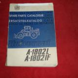Catalogul Pieselor De Schimb Universal A-1802L  A-1802IF{uzina tractorul Brasov}
