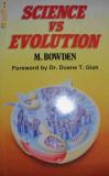 Science vs. Evolution - M. Bowden