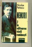 Memorii-  In valtoarea vietii romanesti vol. II - Nicolae Petrescu, Alta editura