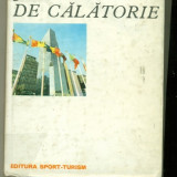 Jurnal de Calatorie - Constantin C.Giurescu - Carte de calatorie