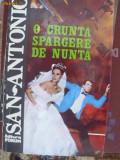 COLECTIA SAN-ANTONIO -20 -O CRUNTA SPARGERE DE NUNTA, San Antonio