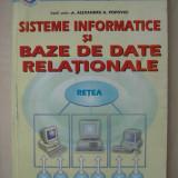 ALEXANDRU A. POPOVICI - SISTEME INFORMATICE SI BAZE DE DATE RELATIONALE