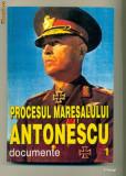 Procesul Maresalului Antonescu  Documente Volumul I