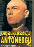 Procesul Maresalului Antonescu  Documente Volumul II