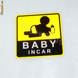 "Sticker auto  ""BABY IN CAR""Safe warning  13 / 12 cm colant"