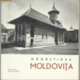 Monumente istorice : MANASTIREA MOLDOVITA - editie 1967, cu ilustratii - Istorie