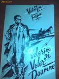 VICTOR ION POPA-VELERIM SI VELER DOAMNE