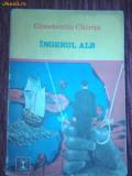 CONST.CHIRITA -INGERUL ALB,VOL.3