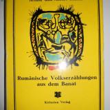 CARAS-ARTHUR SCHOTT-POVESTIRI POPULARE ROMANESTI DIN BANAT, BUCURESTI, 1975 - Istorie