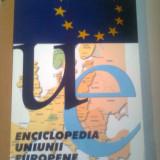 ENCICLOPEDIA UNIUNII EUROPENE  ~ LUCIANA-ALEXANDRA GHICA