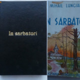 Mihail Lungianu, In sarbatori, 1943 - Carte Editie princeps