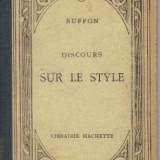 Buffon - discours sur le style - in limba franceza - Carte in franceza