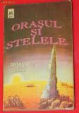 ARTHUR C. CLARKE - ORASUL SI STELELE, Arthur C. Clarke