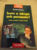 Cumpara ieftin Incotro se indreapta tarile postcomuniste?, Daniel Daianu, ed. Polirom, 2000