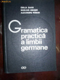 Gramatica practica a limbii germane - E. Savin , B. Abager . Al. Roman