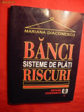 M.Diaconescu - Banci ,Sisteme de Plati , Riscuri 1999