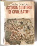 (C616) ISTORIA CULTURII SI CIVILIZATIEI, VOLUMUL 1, DE OVIDIU DRIMBA