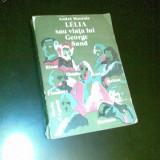 Andre maurois-lelia sau viata lui george sand, ed. muzicala, buc, 1977, Alta editura