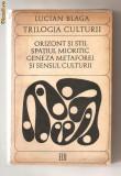 (C581) TRILOGIA CULTURII DE LUCIAN BLAGA