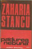 Padurea  nebuna - Zaharia  Stancu, 1986