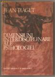 (C655) DIMENSIUNI INTERDISCIPLINARE ALE PSIHOLOGIEI DE JEAN PIAGET