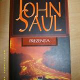 John Saul - Prezenta - Roman, Rao, Anul publicarii: 2006