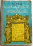 MANUAL PRACTIC DE STENOGRAFIE - PAUL MIHAILA