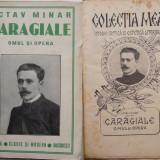 Octav Minar, Caragiale, omul si opera, 1913, prima editie - Carte Editie princeps