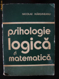 Psihologie logica si matematica - Nicolae Margineanu