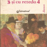 Ion Minulescu - 3 si cu Rezada 4 - Nuvela